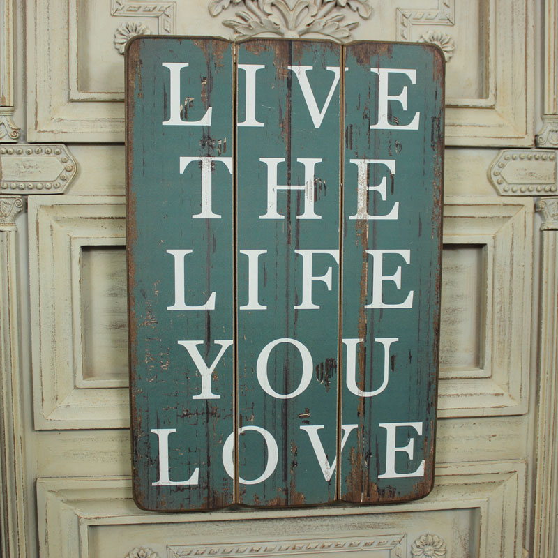 Live The Life You Love Wall Plaque