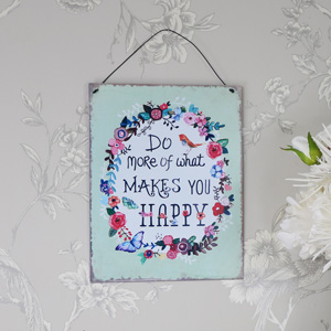 'Do More of What Makes You Happy' Floral Metal Wall Plaque