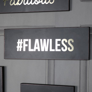 #FLAWLESS Black and Gold Wall Plaque