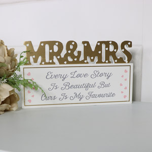 "Freestanding Plaque Mr & Mrs ""Every Love Story...."""