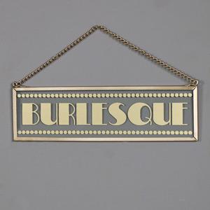 "Hanging Glass Gold ""Burlesque"" Plaque"