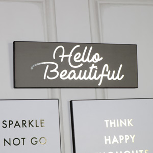 'Hello Beautiful' Grey and Silver Plaque