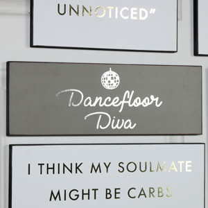 "Humorous Wall Plaque ""Dancefloor Diva"""