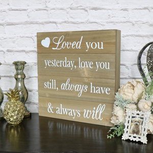 'Loved You Yesterday' Wooden Plaque