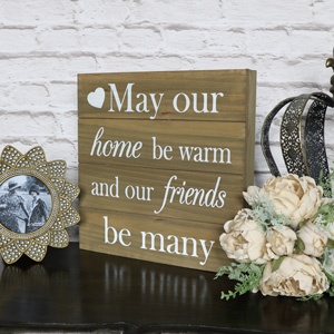 'May Our Home Be Warm' Wooden Plaque