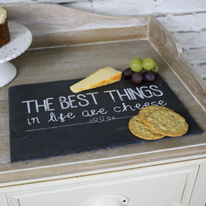 "Slate Cheese Board ""The Best Things...."""