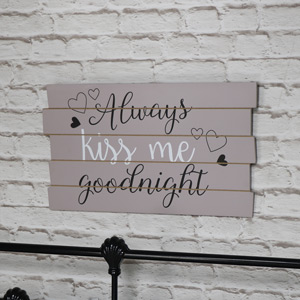 "Wall Mounted Plaque ""Always Kiss Me Goodnight"""
