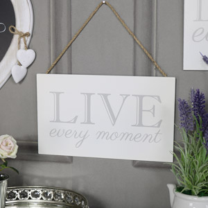 """Wall Mounted Plaque """"Live Every Moment"""""""