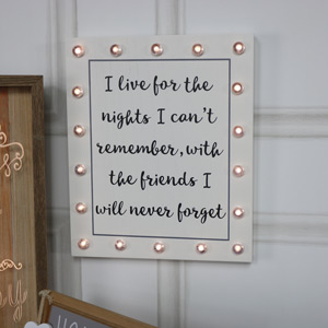 "White LED Light Up Wall Plaque ""I Live for the Nights....."""