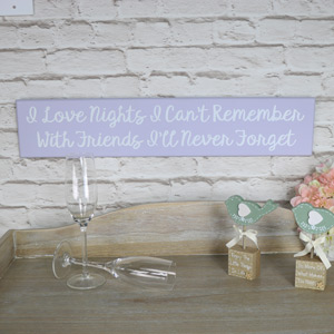 "Wooden Friend Wall Plaque ""I Love the Nights......."""