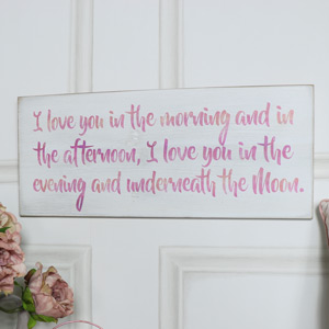 "Wooden Wall Plaque ""I Love You in the Morning...."""