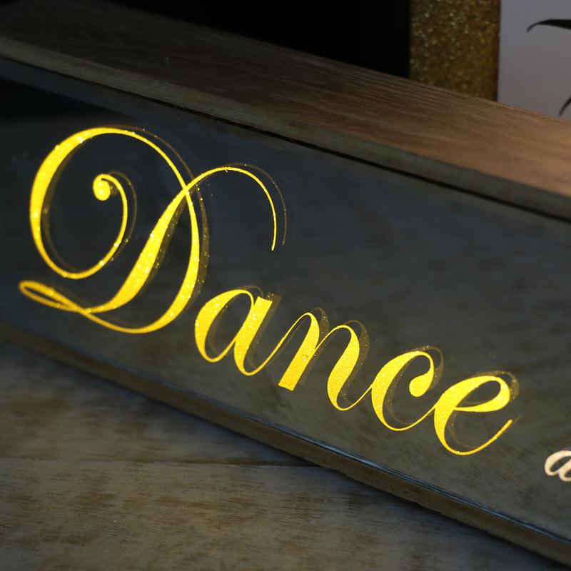 Freestanding LED Plaque 'Dance......'