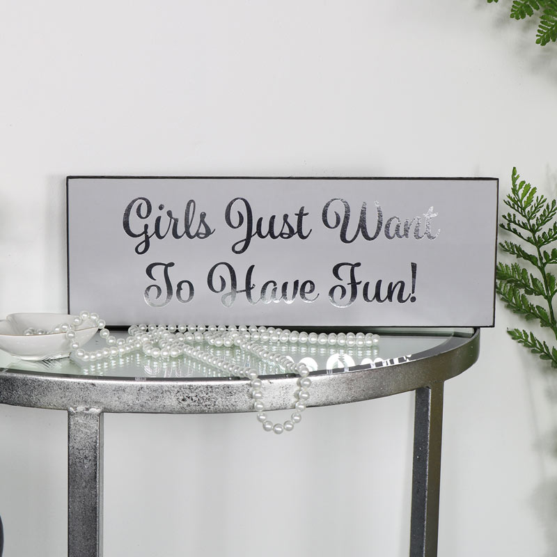 "Grey Wall Plaque ""Girls Just Want to Have Fun"""