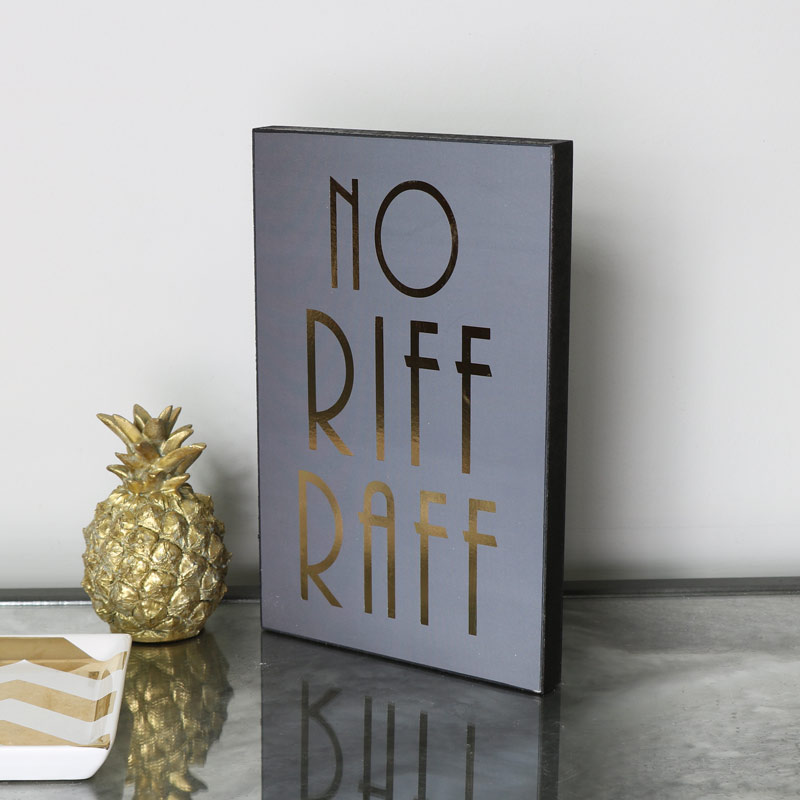 Grey Wooden Wall Plaque 'No Riff Raff'