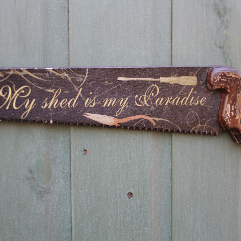 'My Shed Is My Paradise' Saw Wall Plaque