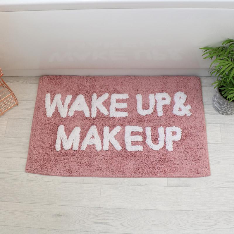 Pink Bath Mat - Wake Up & Make Up