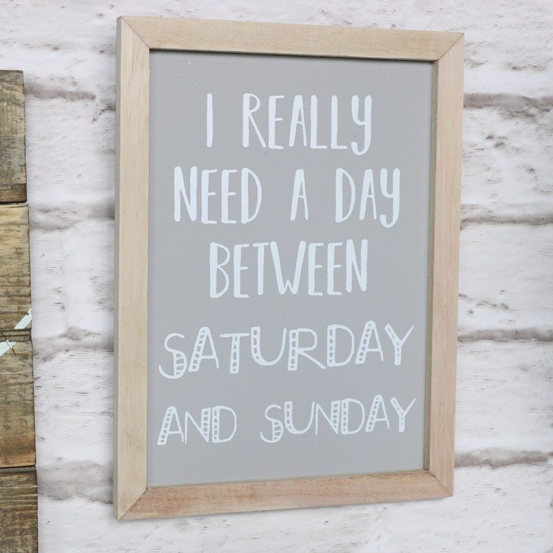 "Small Grey ""I Really Need a Day..."" Humourous Wall Plaque"