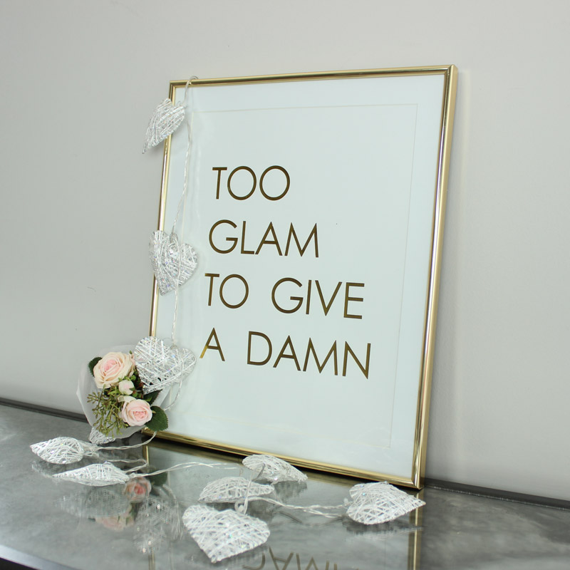 'Too Glam.....' Wall Plaque