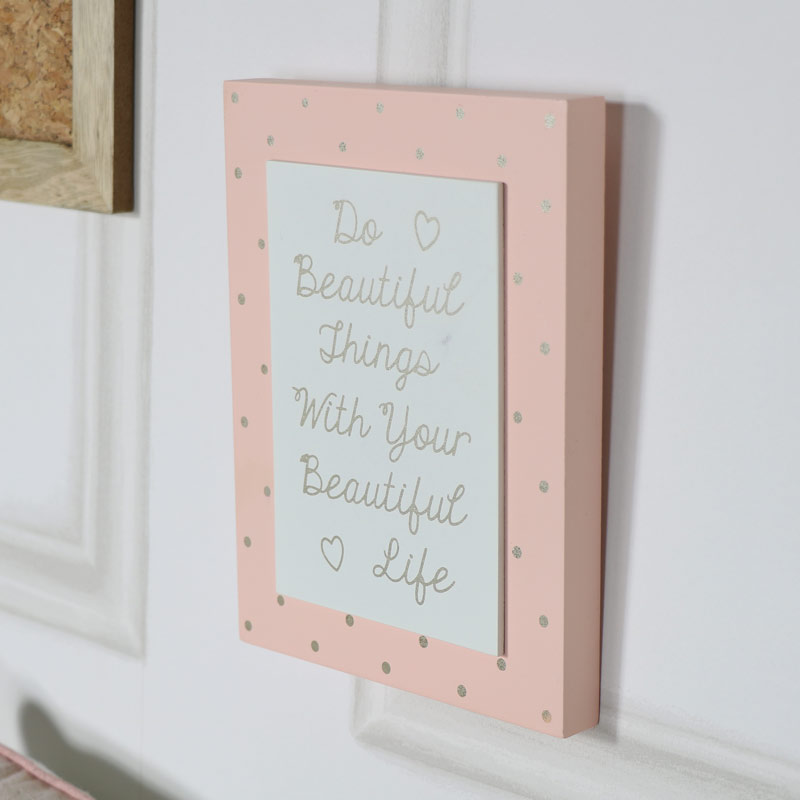 "Wall Mounted Plaque ""Do Beautiful Things..."""
