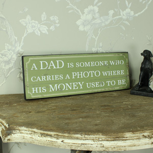 'A Dad Carries A Photo' Wooden Wall Plaque