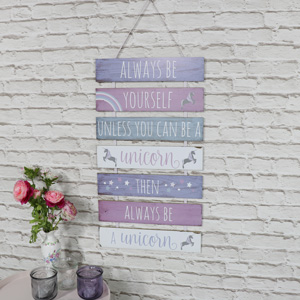 'Always Be Yourself Unless You Can Be A Unicorn' Hanging Wall Plaque