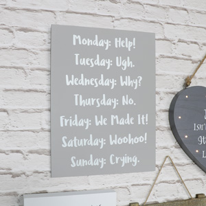 Humourous Days of the Week Wall Plaque