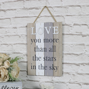 'Love You More' Hanging Wall Plaque