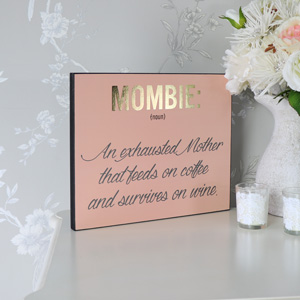 """Mombie"" Humourous Wooden Wall Plaque"