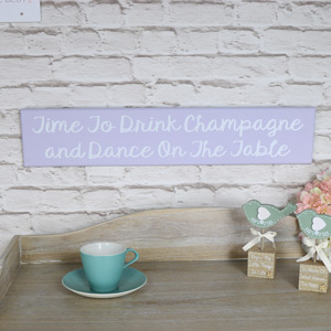 "Wooden Wall Plaque ""Time to Drink Champagne...."""